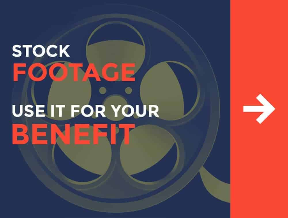 Stock Footage - What is It and How to Use It to Your Benefit 1