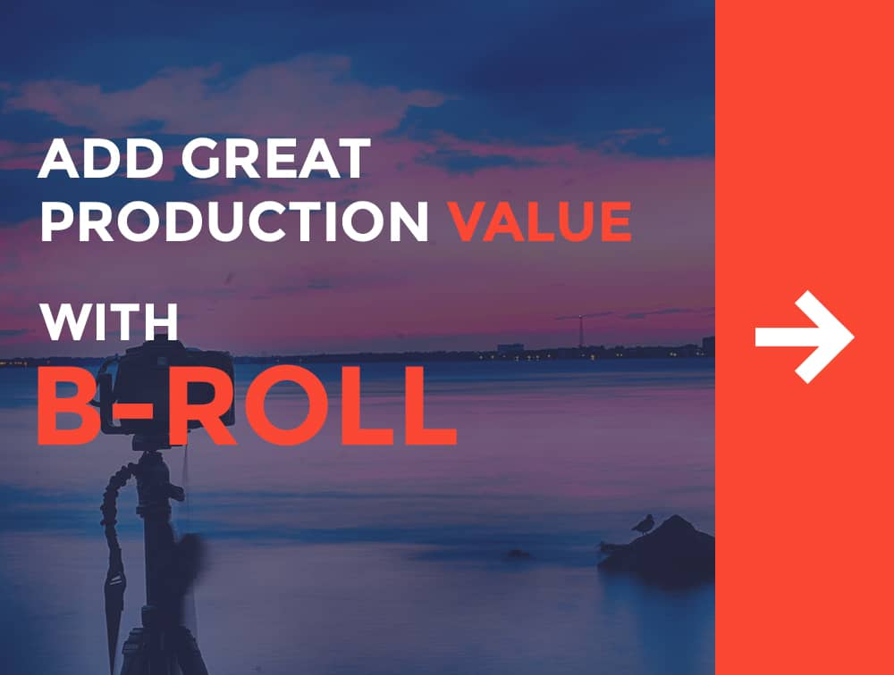 What is B-Roll? Add Great Production Value with Stock Footage 1