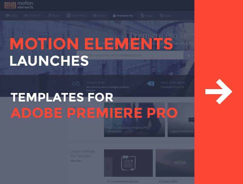 Motionelements Launches Templates For Adobe Premier Pro