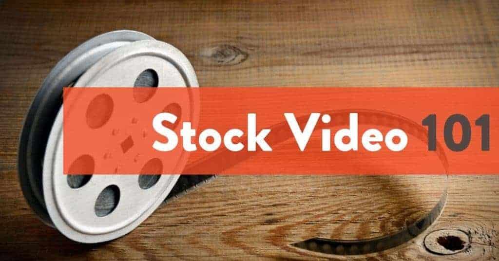 Stock Video 101