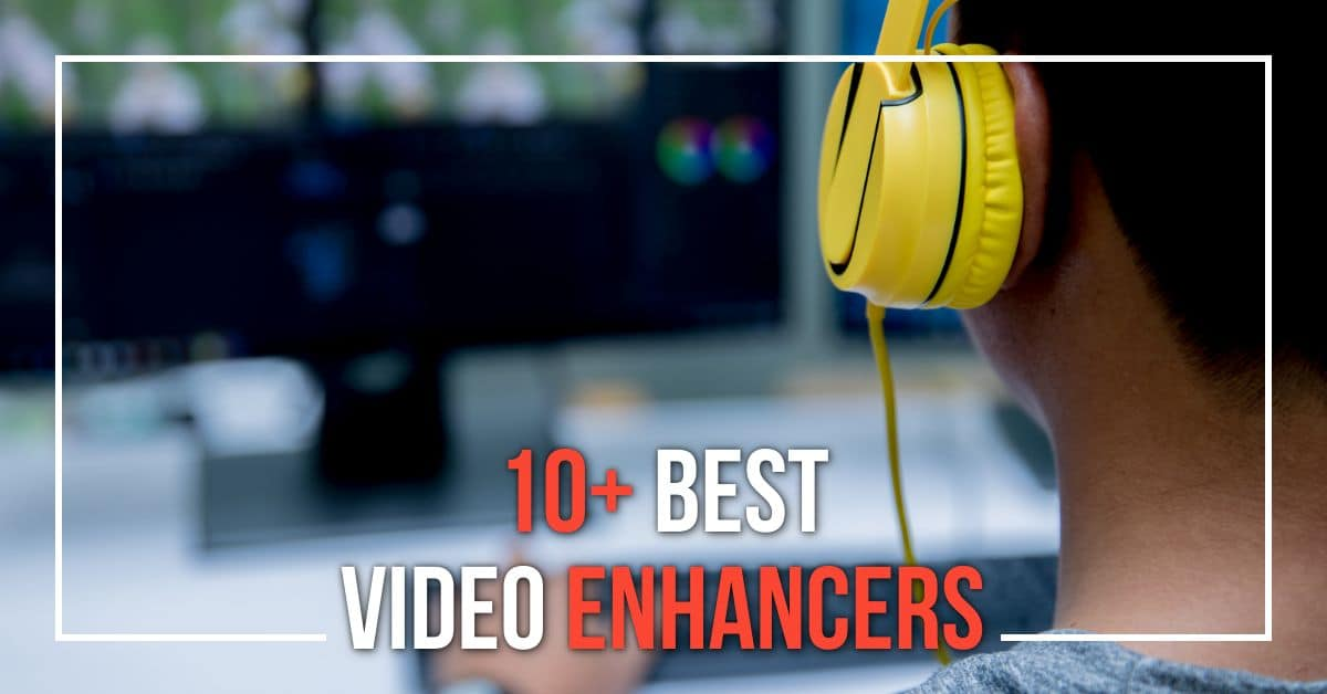 10+ Video Enhancer Tools - Best Free and Premium Options 1