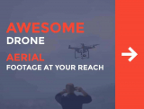 How Drones Put Awesome Aerial Footage at your Reach