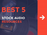 Best 5 Stock Audio Resources: Music and Sound for your Video