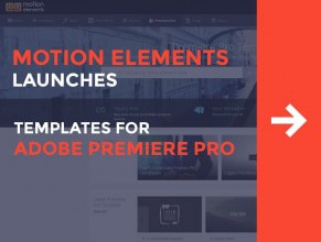 MotionElements Launches Templates for Adobe Premier Pro!